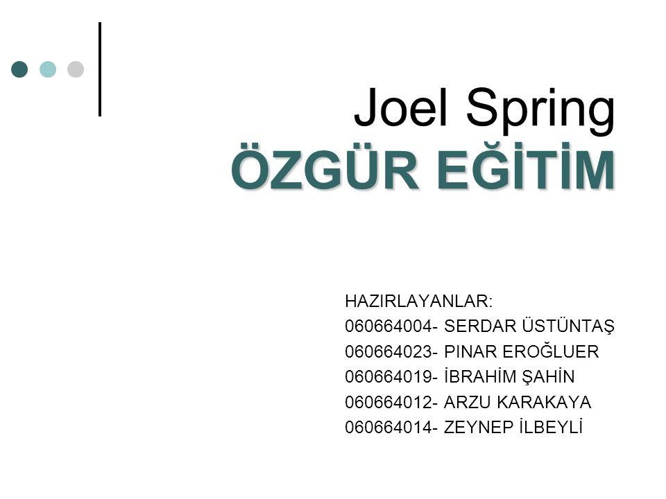 Joel Spring ÖZGÜR EĞİTİM