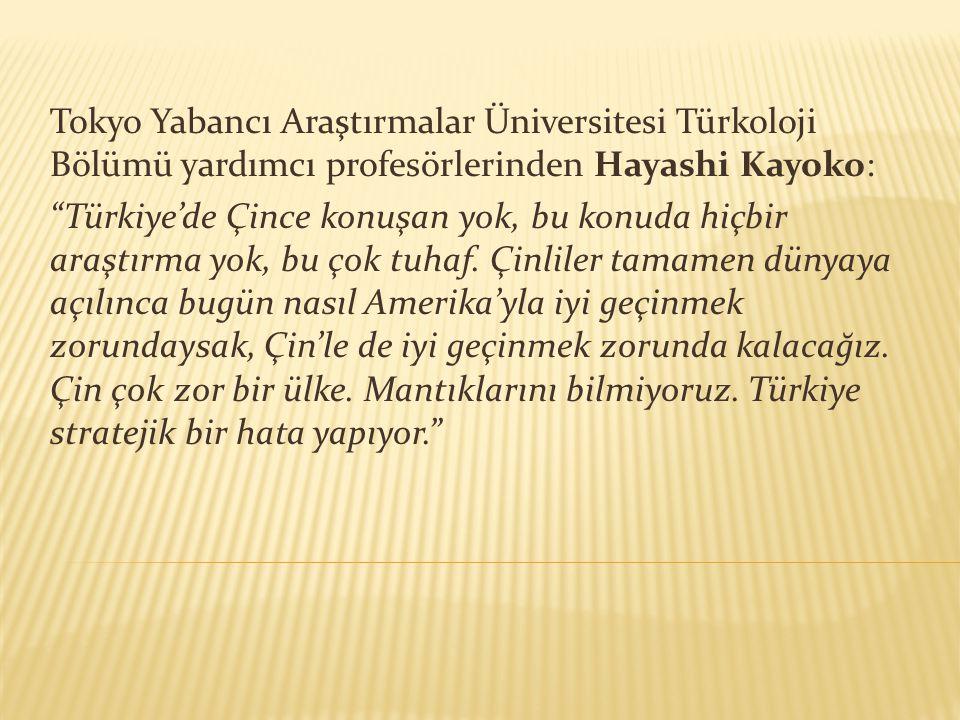 Tokyo Yabancı Araştırmalar Üniversitesi Türkoloji Bölümü yardımcı profesörlerinden Hayashi Kayoko: