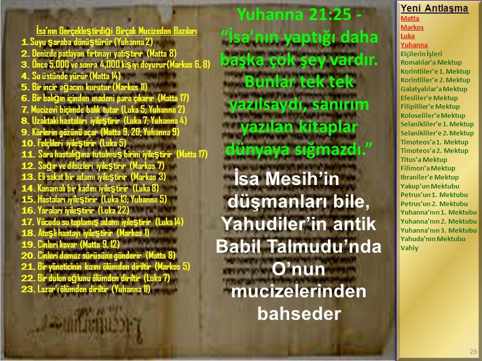 İsa'nın Gerçekleştirdiği Birçok Mucizeden Bazıları