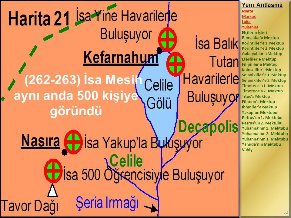 (262-263) İsa Mesih aynı anda 500 kişiye göründü