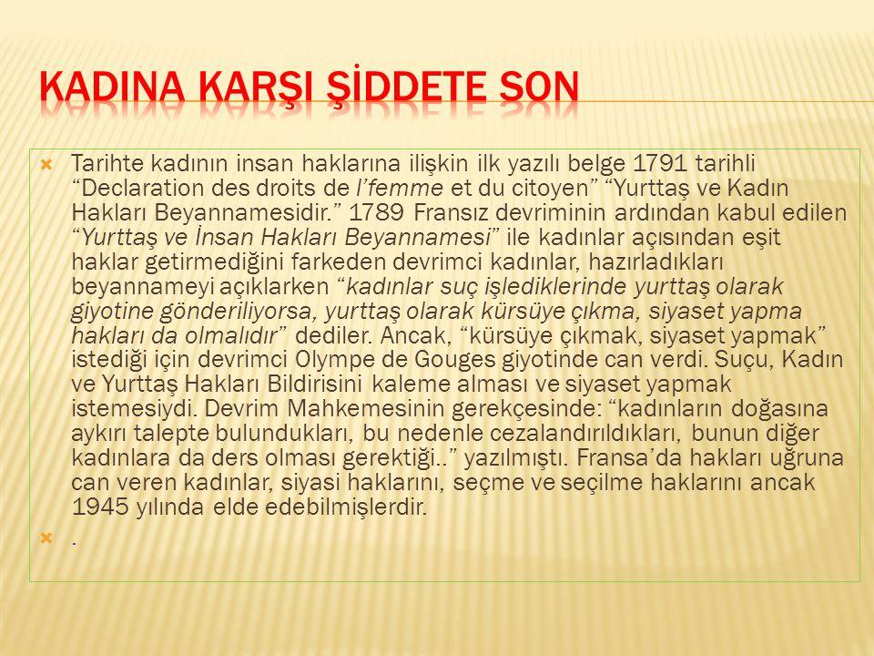 KADINA KARŞI ŞİDDETE SON