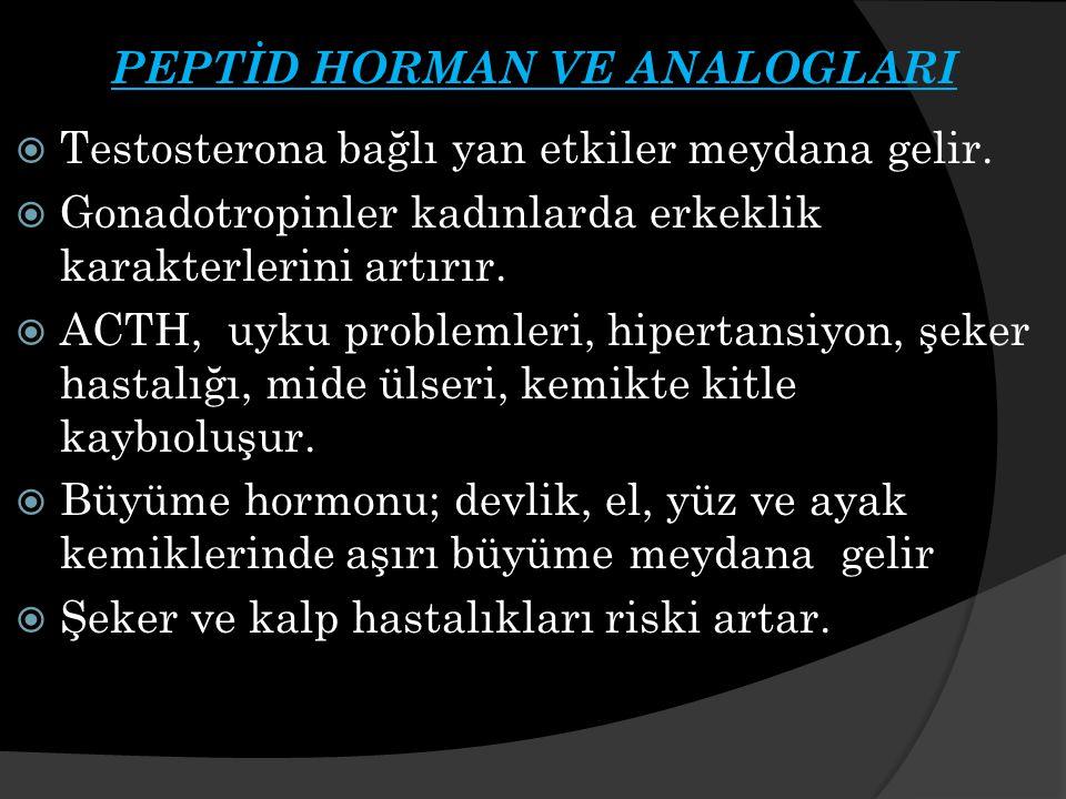 PEPTİD HORMAN VE ANALOGLARI