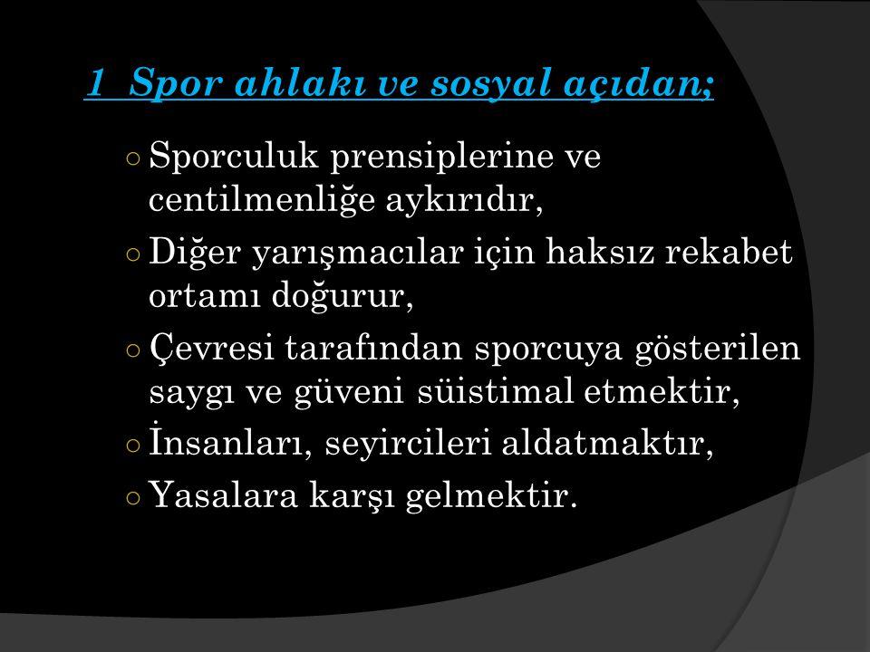 1 Spor ahlakı ve sosyal açıdan;