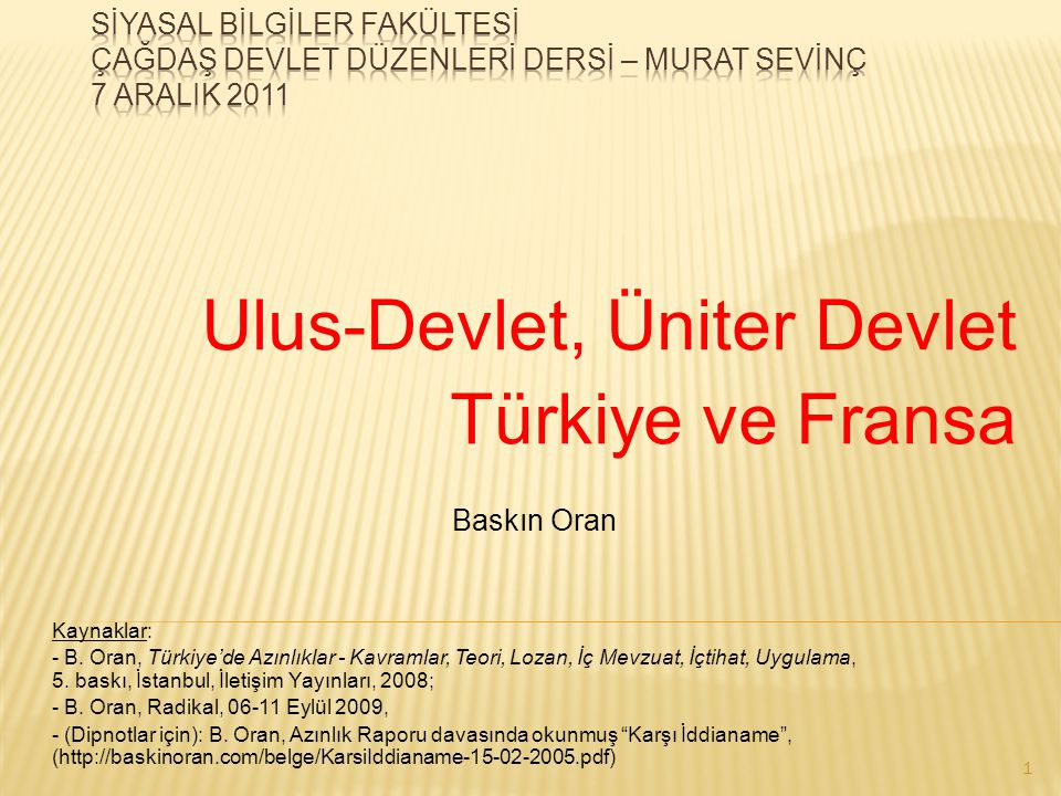 Ulus-Devlet, Üniter Devlet Türkiye ve Fransa