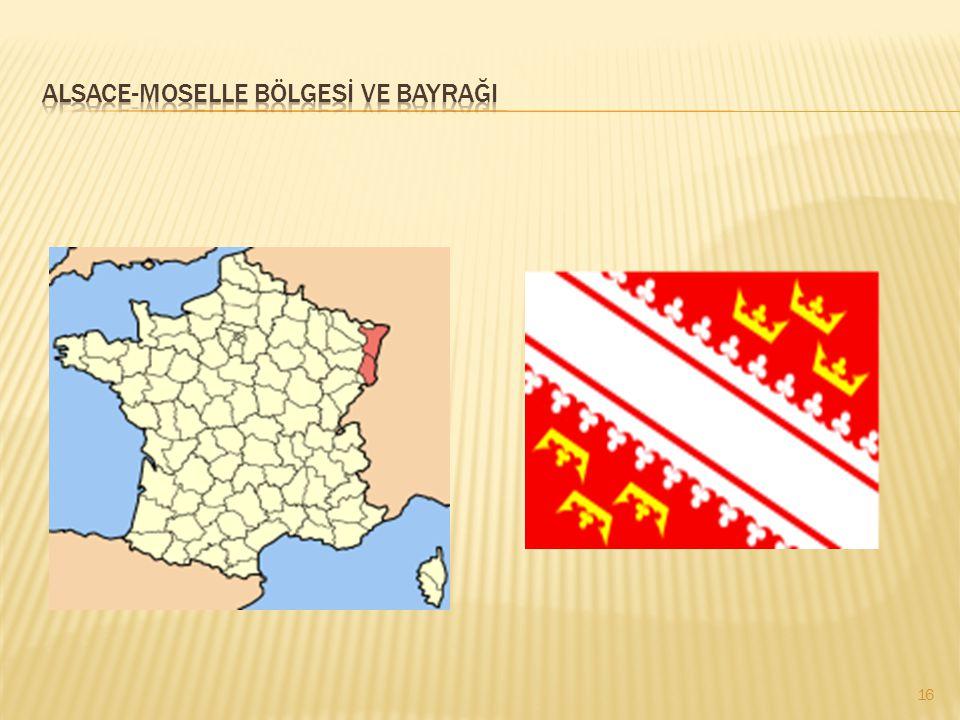 Alsace-moselle bölgesİ ve bayrağI