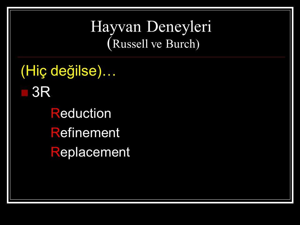 Hayvan Deneyleri (Russell ve Burch)
