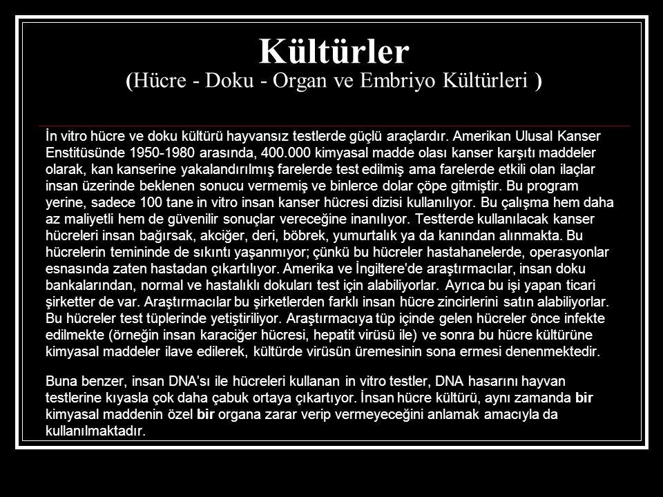 Kültürler (Hücre - Doku - Organ ve Embriyo Kültürleri )