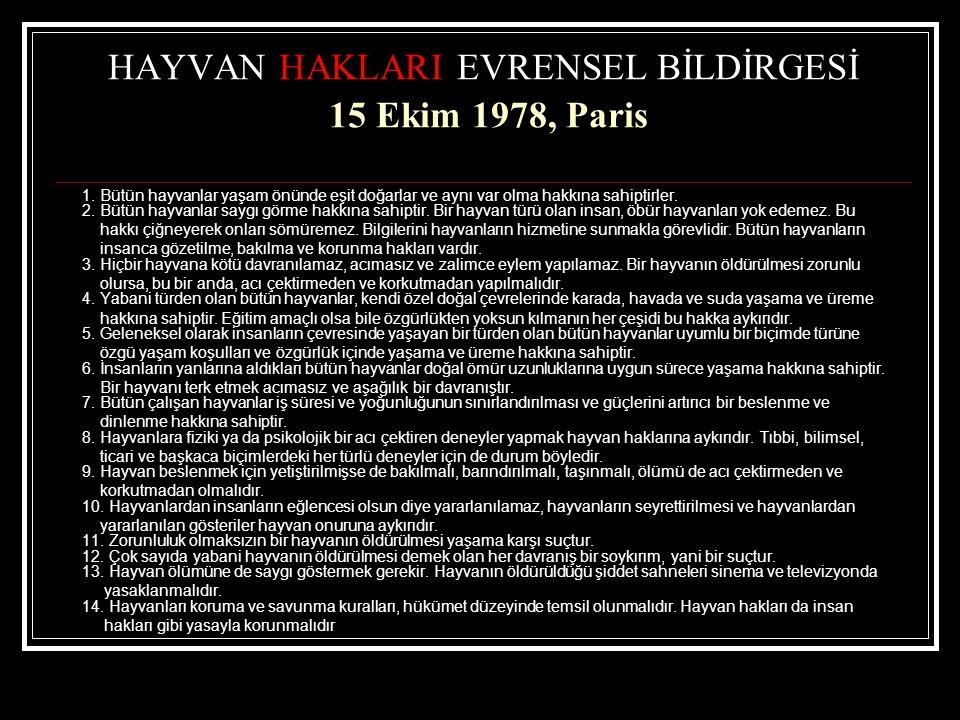 HAYVAN HAKLARI EVRENSEL BİLDİRGESİ 15 Ekim 1978, Paris