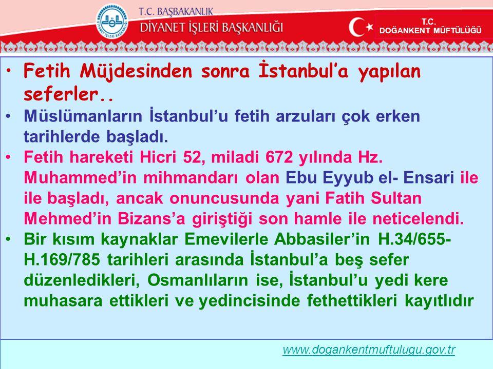 Fetih Müjdesinden sonra İstanbul'a yapılan seferler..