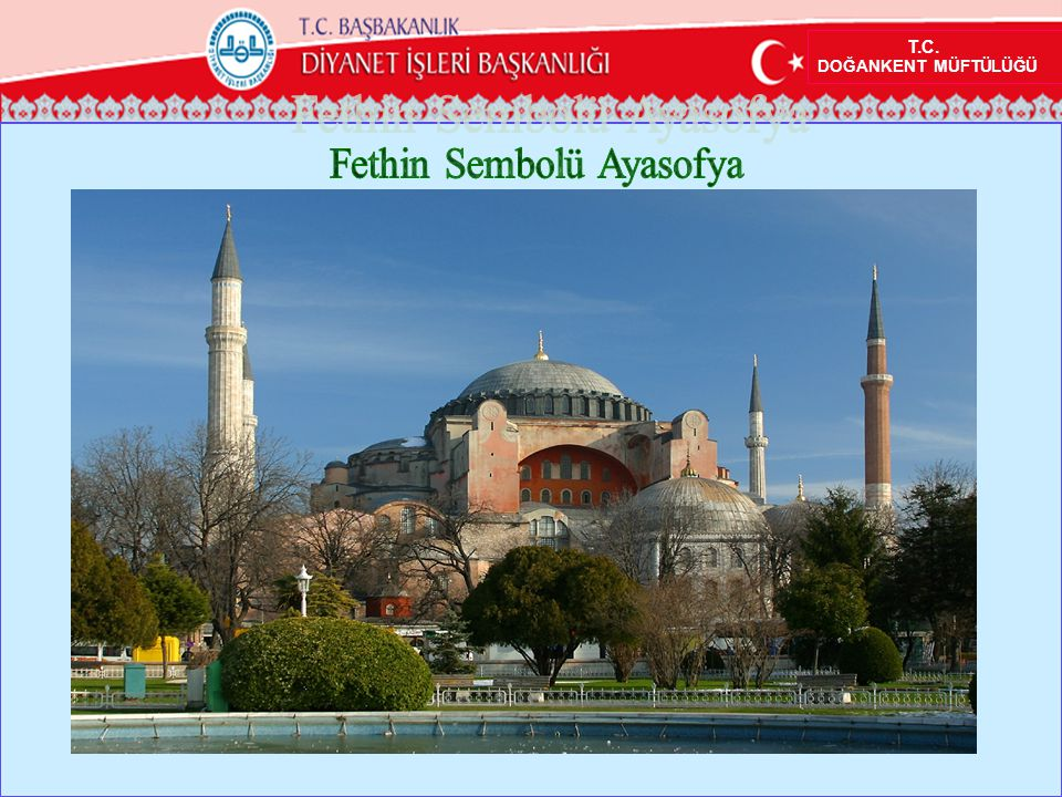 Fethin Sembolü Ayasofya