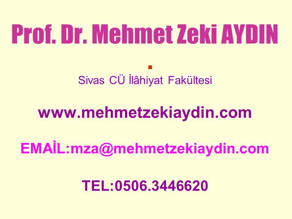 . www.mehmetzekiaydin.com EMAİL:mza@mehmetzekiaydin.com