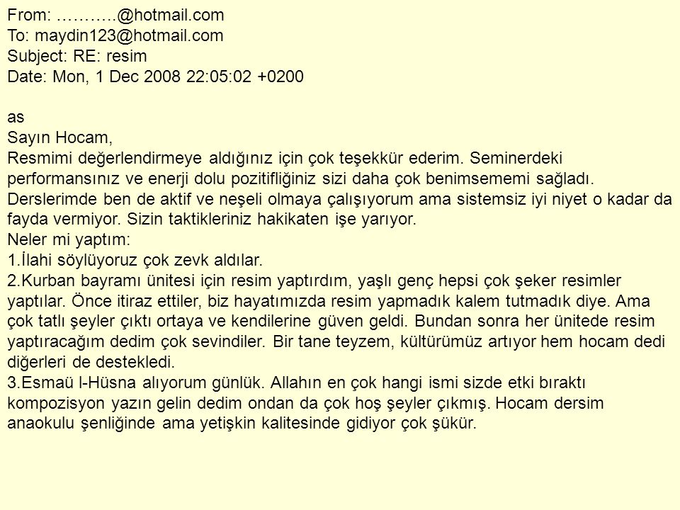 From: ………. @hotmail. com To: maydin123@hotmail