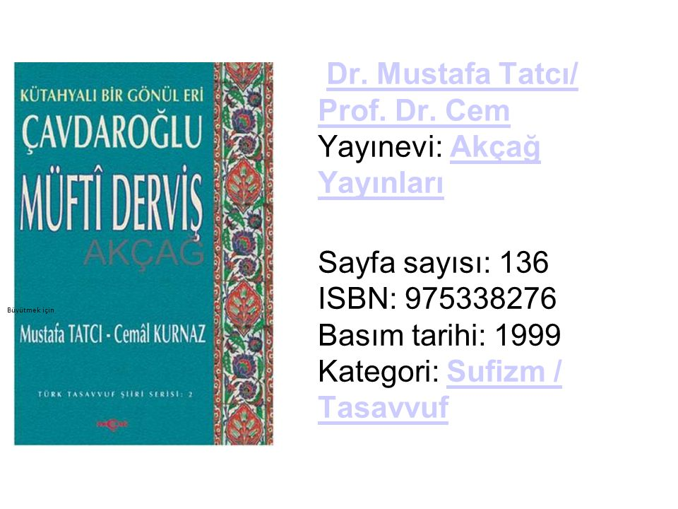 Dr. Mustafa Tatcı/ Prof. Dr. Cem Yayınevi: Akçağ Yayınları