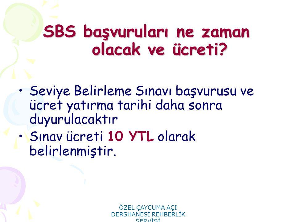 SBS başvuruları ne zaman olacak ve ücreti