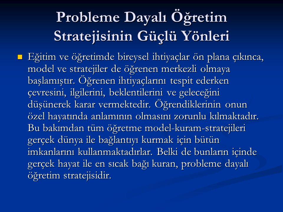 Probleme Dayalı Öğretim Stratejisinin Güçlü Yönleri
