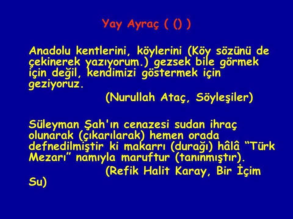 Yay Ayraç ( () )
