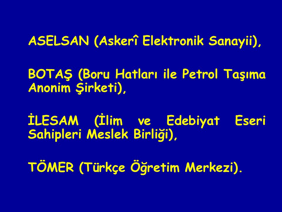 ASELSAN (Askerî Elektronik Sanayii),