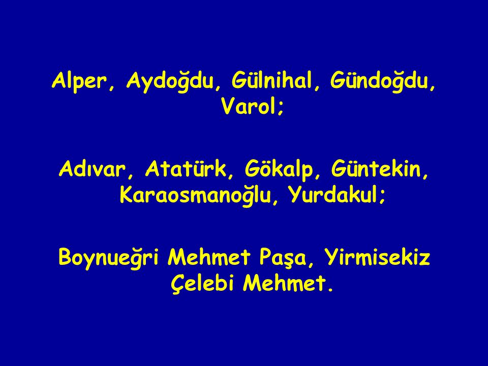 Alper, Aydoğdu, Gülnihal, Gündoğdu, Varol;
