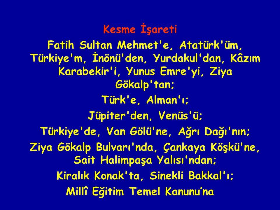 Türkiye de, Van Gölü ne, Ağrı Dağı nın;