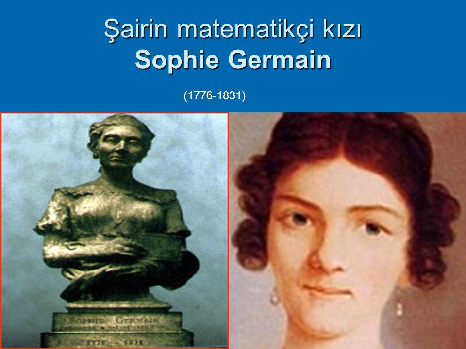 Şairin matematikçi kızı Sophie Germain