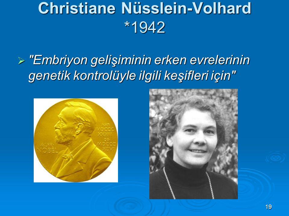 Christiane Nüsslein-Volhard *1942