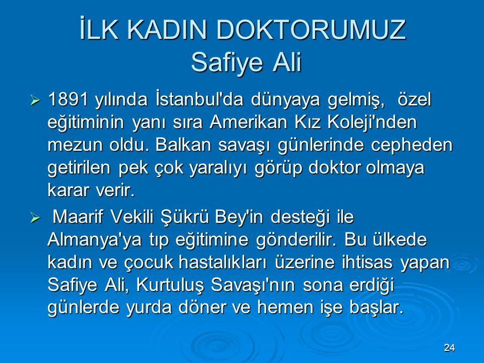 İLK KADIN DOKTORUMUZ Safiye Ali