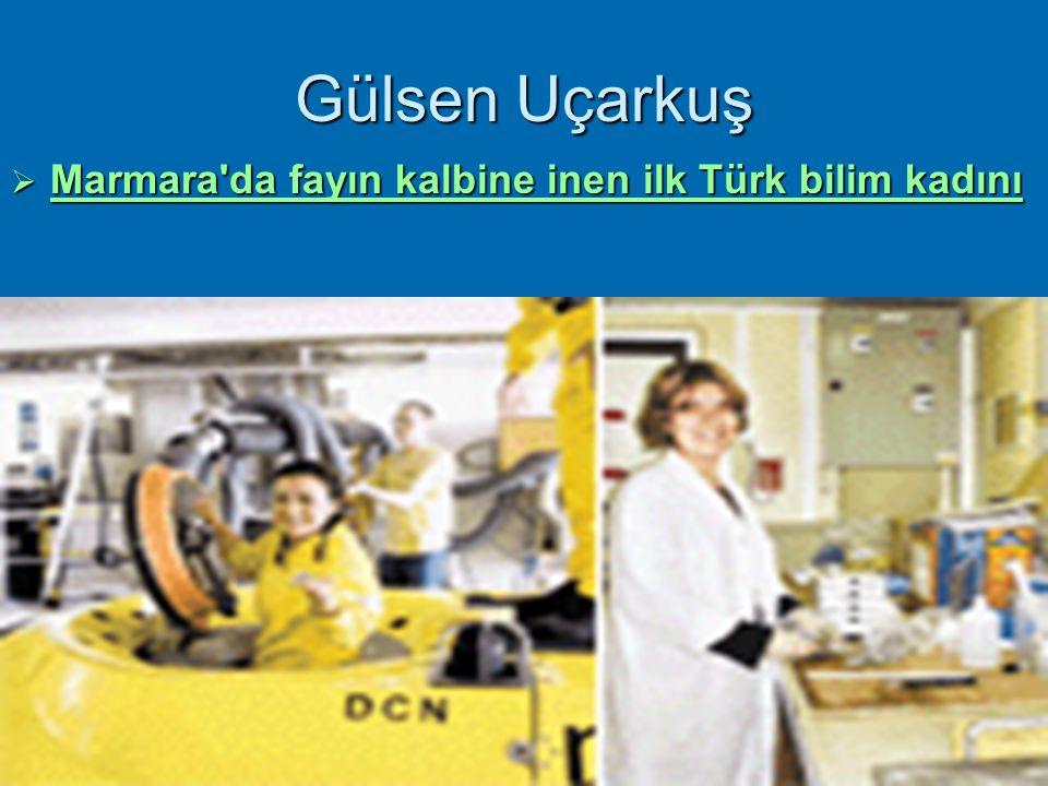Gülsen Uçarkuş Marmara da fayın kalbine inen ilk Türk bilim kadını