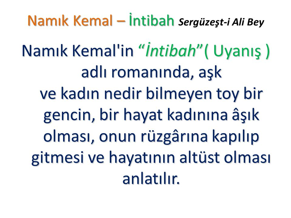 Namık Kemal – İntibah Sergüzeşt-i Ali Bey