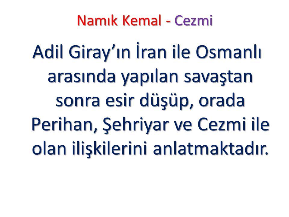 Namık Kemal - Cezmi