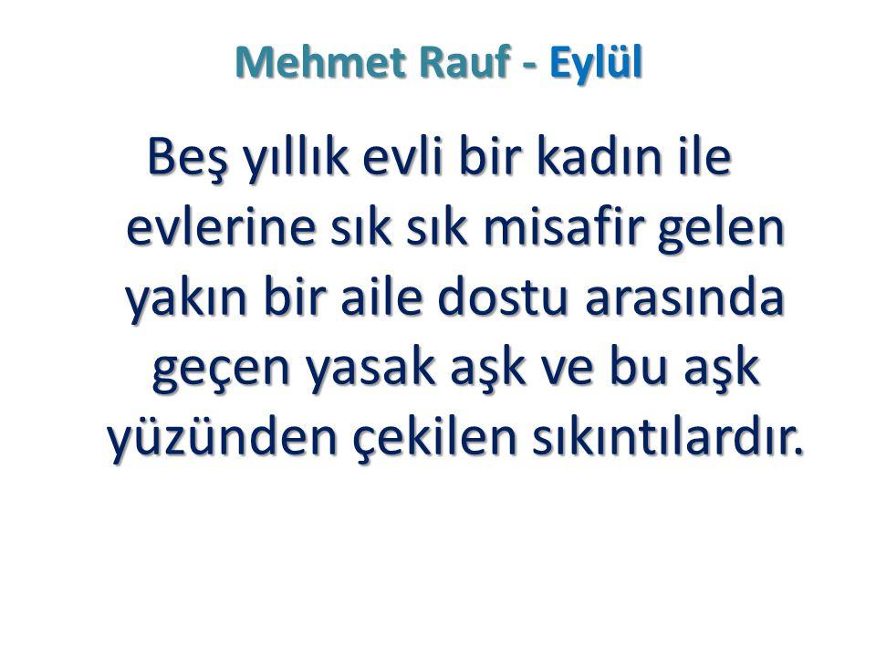 Mehmet Rauf - Eylül