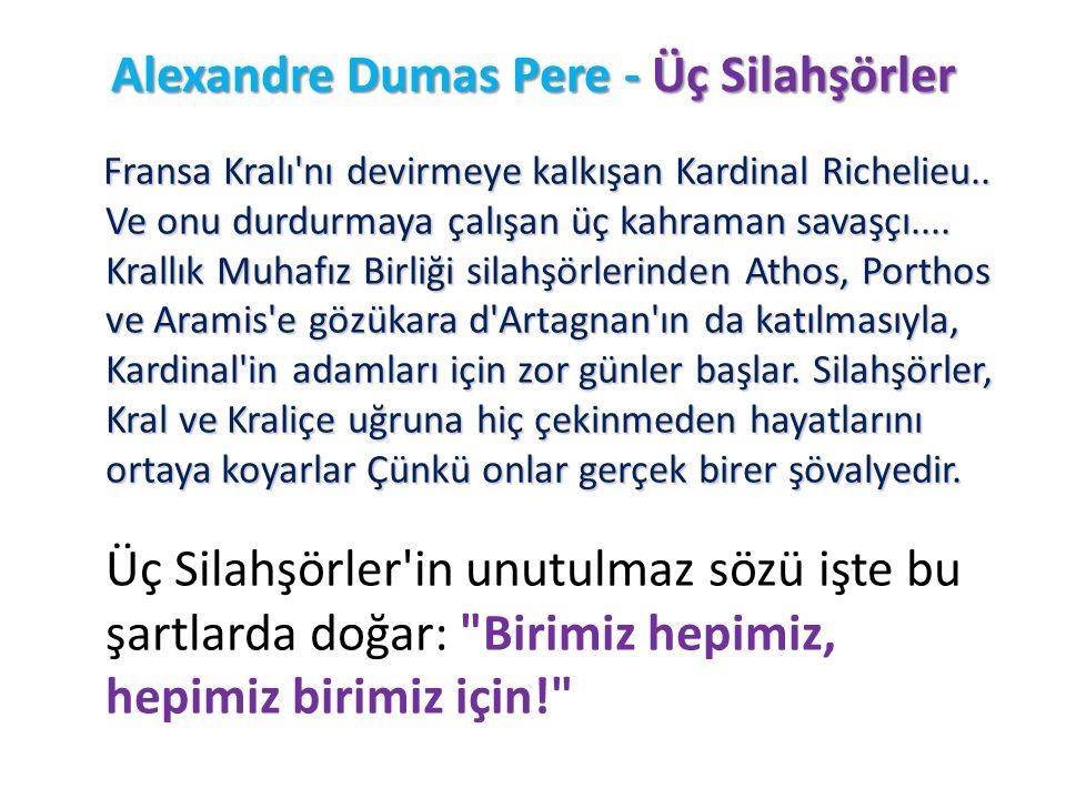 Alexandre Dumas Pere - Üç Silahşörler