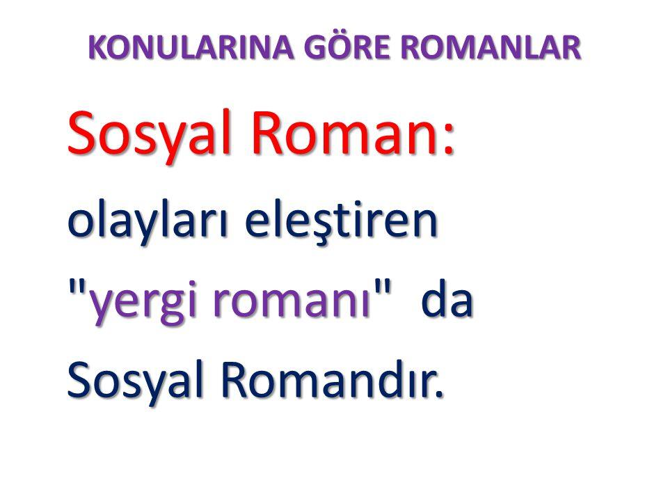 KONULARINA GÖRE ROMANLAR