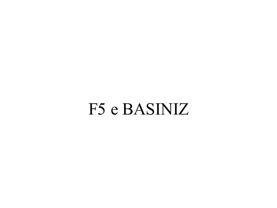 F5 e BASINIZ