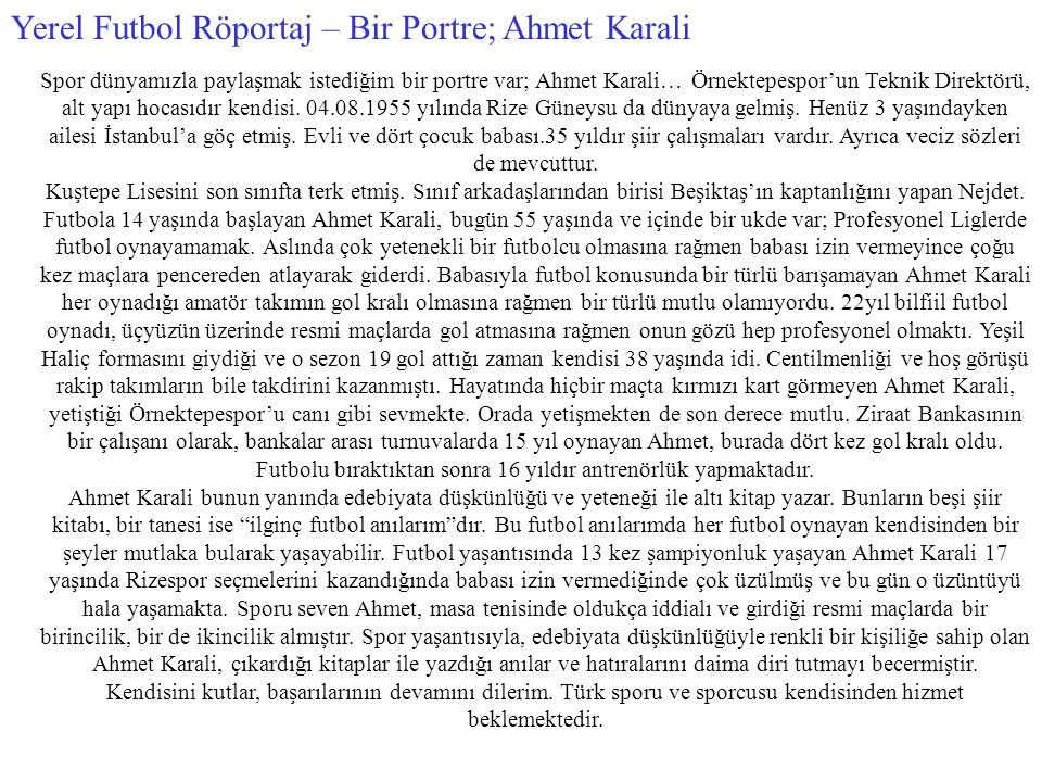 Yerel Futbol Röportaj – Bir Portre; Ahmet Karali