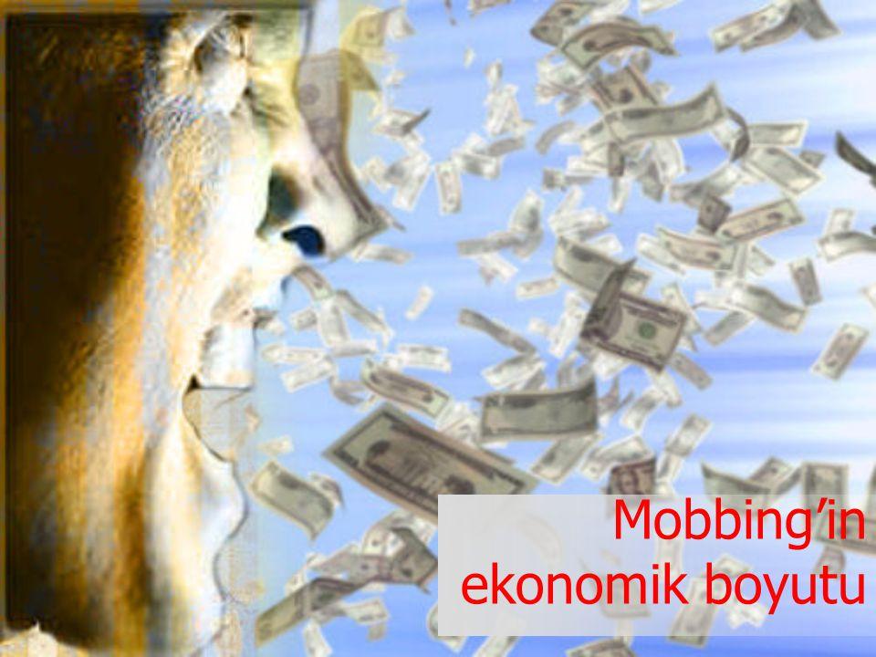 Mobbing'in ekonomik boyutu