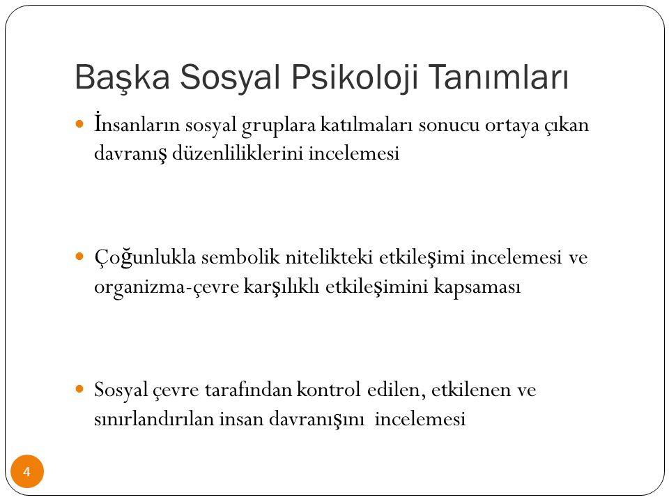 Başka Sosyal Psikoloji Tanımları