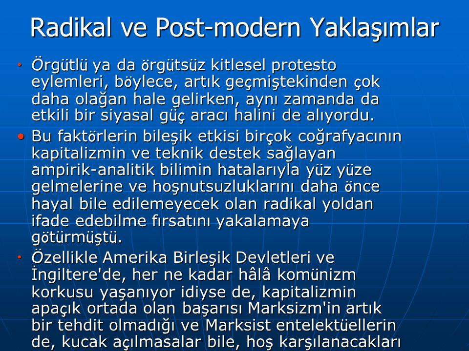 Radikal ve Post-modern Yaklaşımlar
