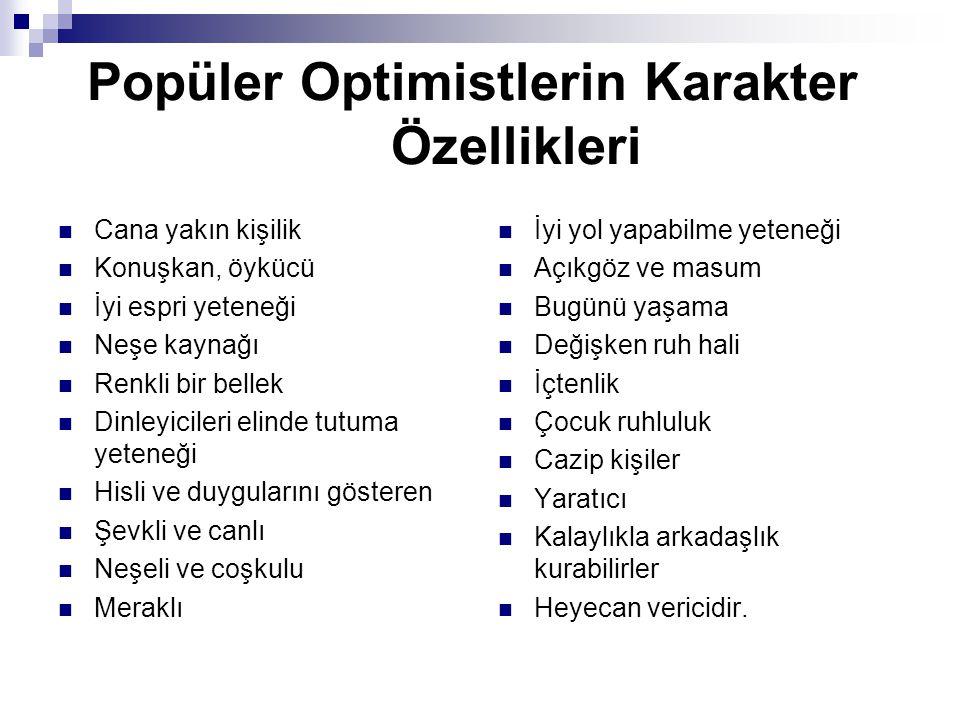 Popüler Optimistlerin Karakter Özellikleri