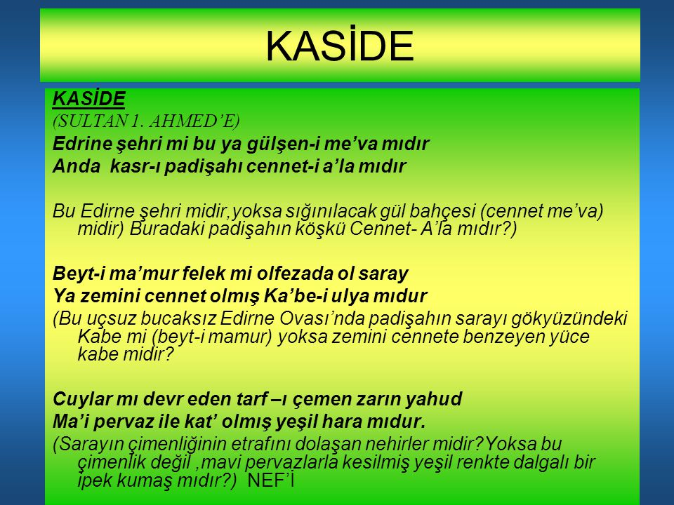 KASİDE KASİDE (SULTAN 1. AHMED'E)