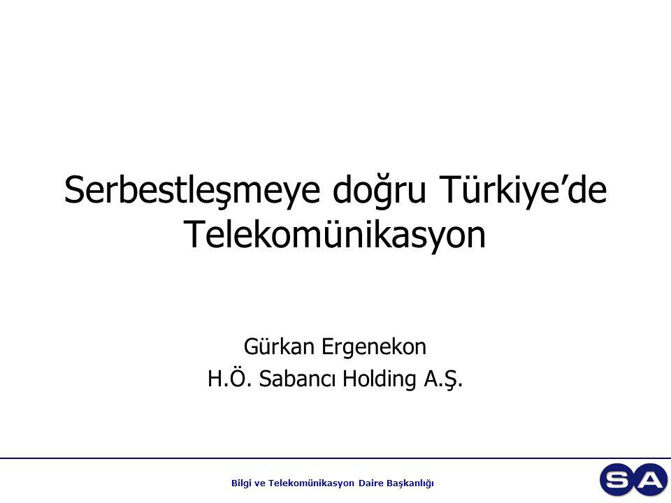 Serbestleşmeye doğru Türkiye'de Telekomünikasyon