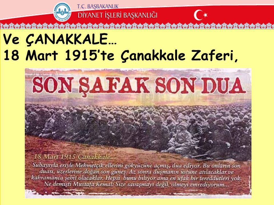 18 Mart 1915'te Çanakkale Zaferi,