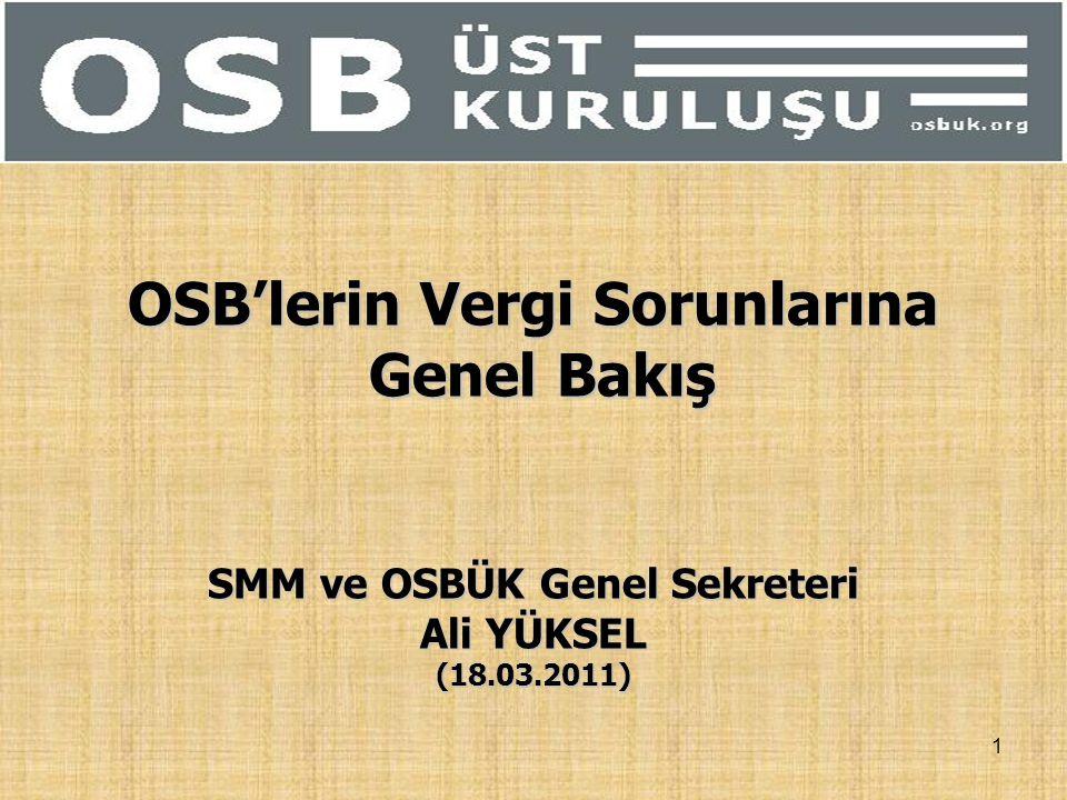 OSB'lerin Vergi Sorunlarına SMM ve OSBÜK Genel Sekreteri