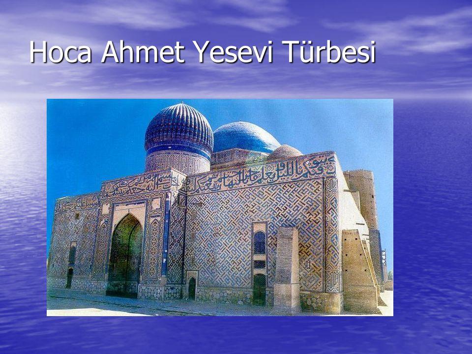 Hoca Ahmet Yesevi Türbesi