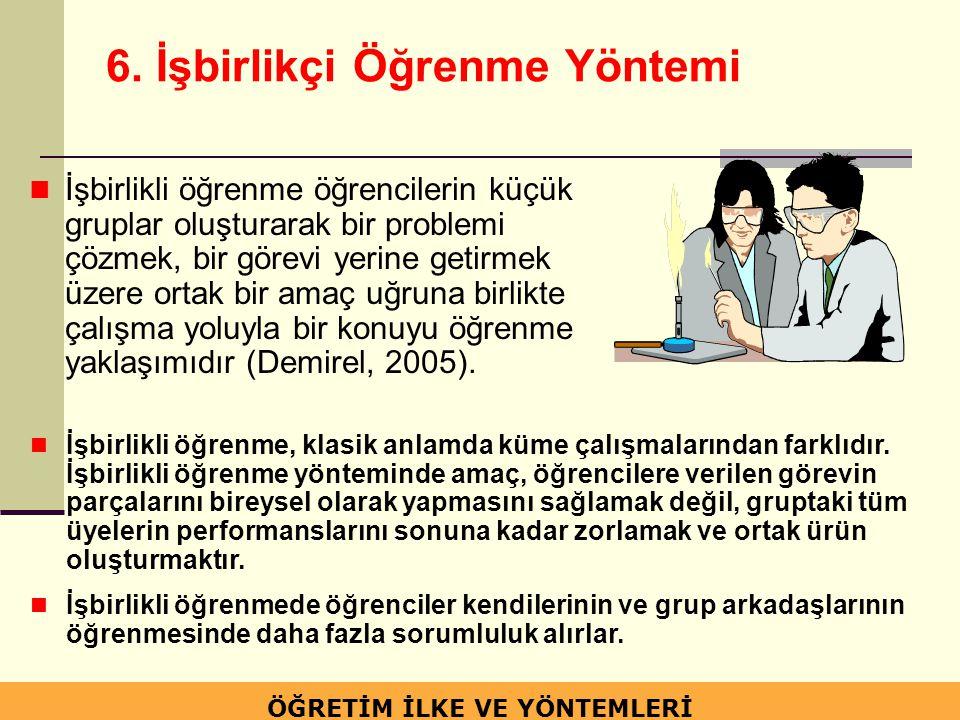 6. İşbirlikçi Öğrenme Yöntemi