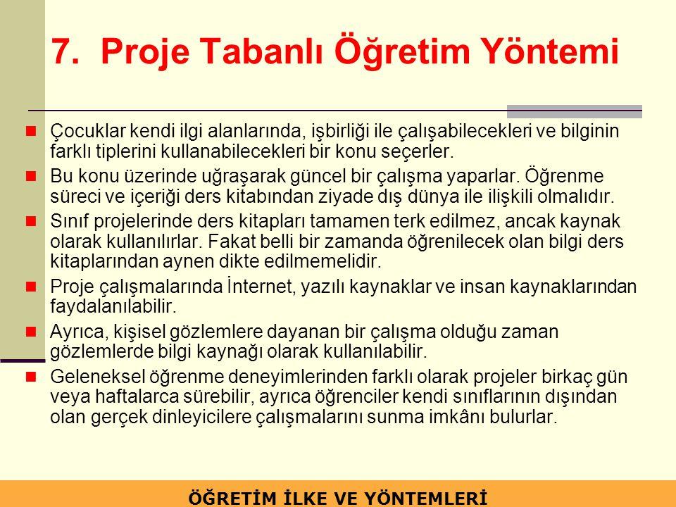 7. Proje Tabanlı Öğretim Yöntemi