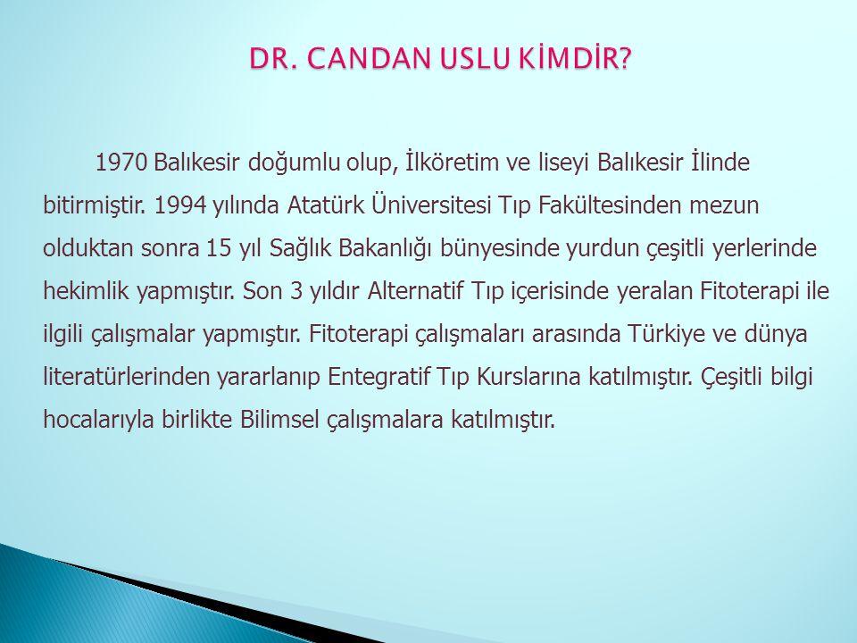 DR. CANDAN USLU KİMDİR