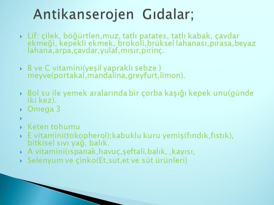 Antikanserojen Gıdalar;