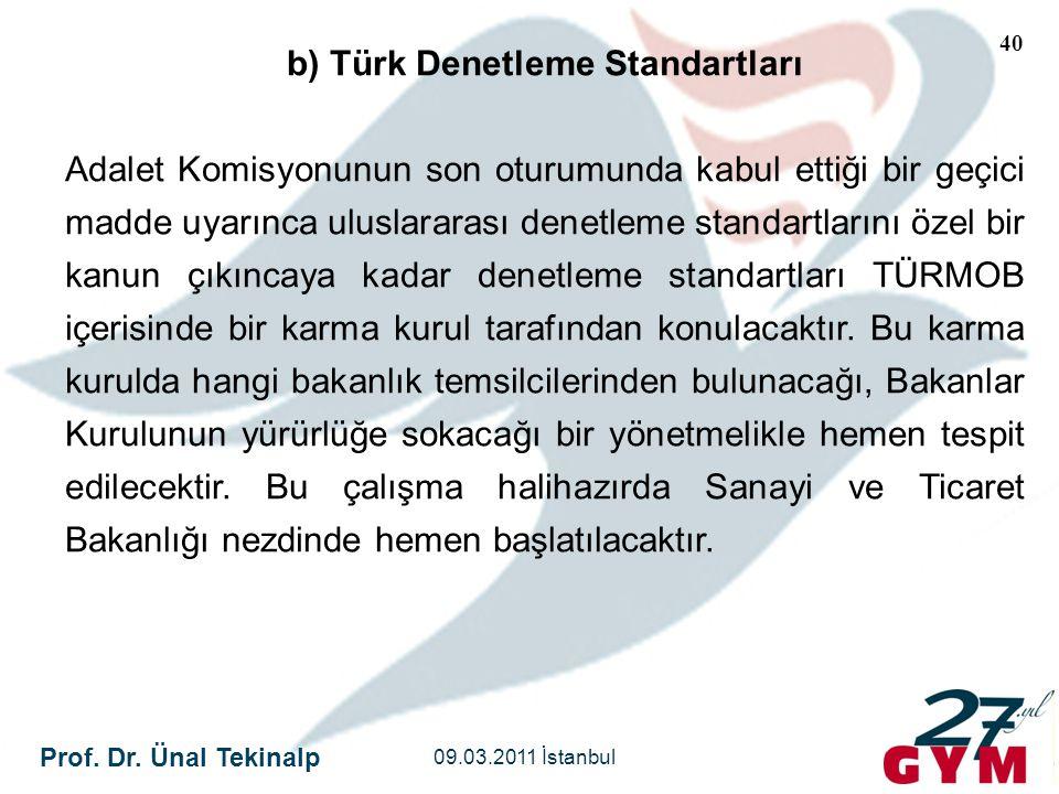 b) Türk Denetleme Standartları