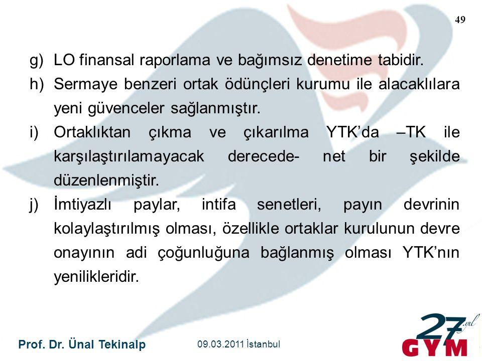 LO finansal raporlama ve bağımsız denetime tabidir.