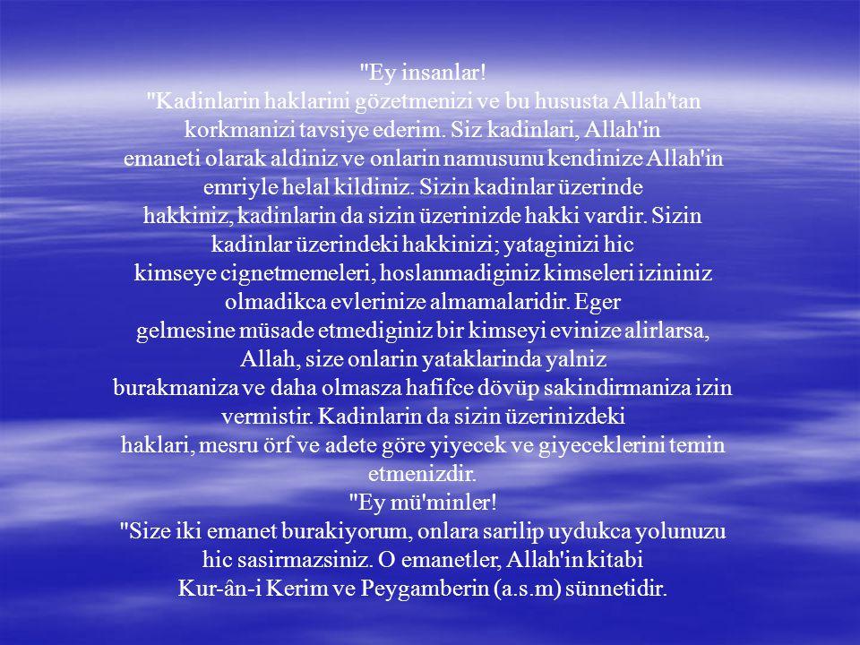 Kur-ân-i Kerim ve Peygamberin (a.s.m) sünnetidir.